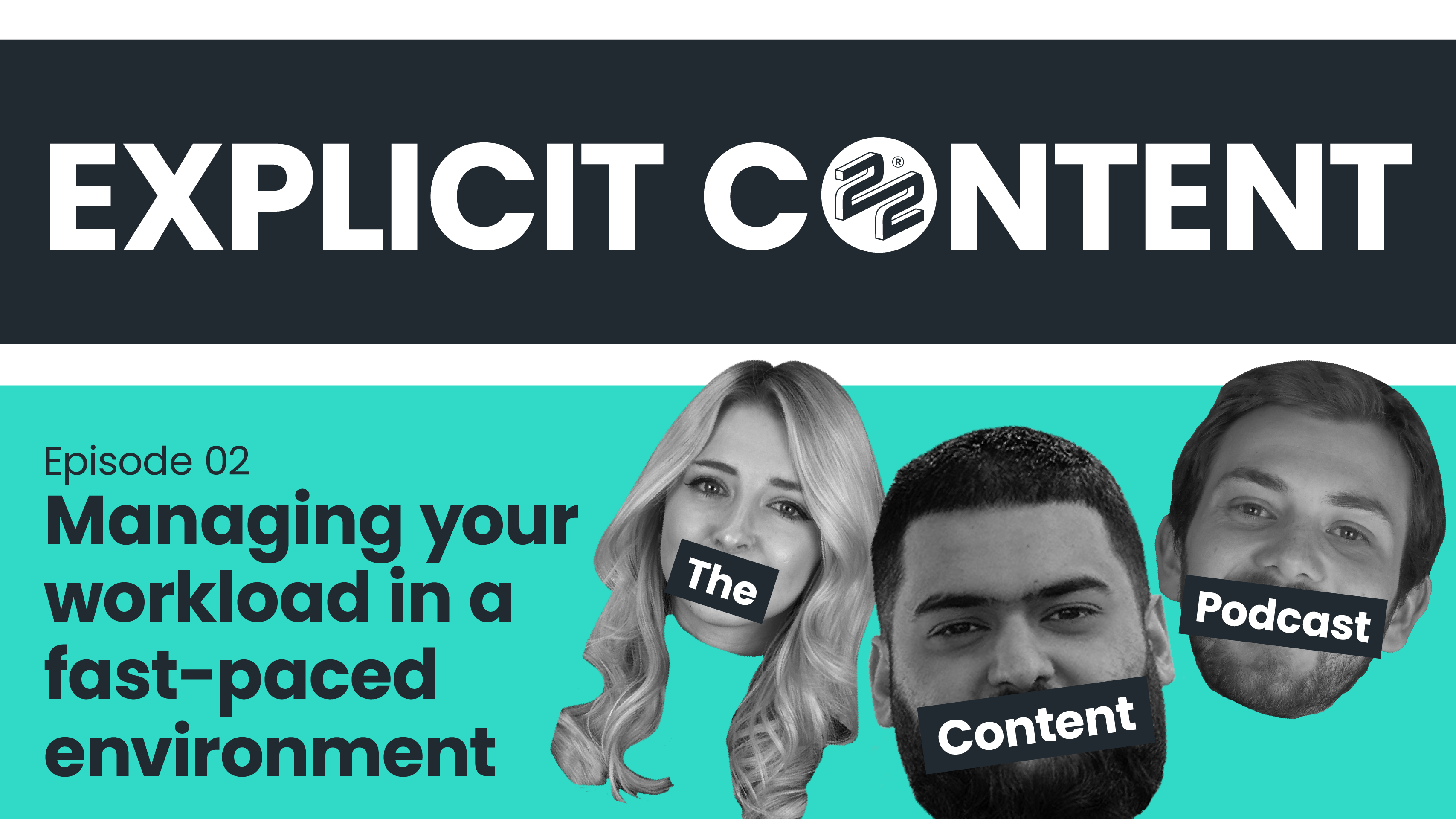 EXPLICIT CONTENT: How to manage your workload in a fast-paced working environment