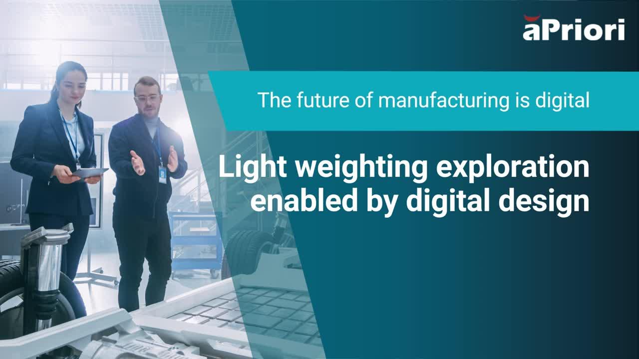 Automotive Manufacturers: Light Weighting Exploration