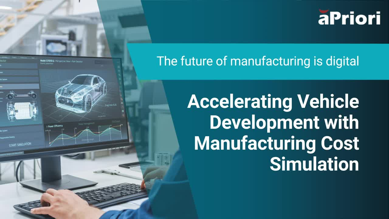 Accelerating Vehicle Development with Manufacturing Cost Simulation