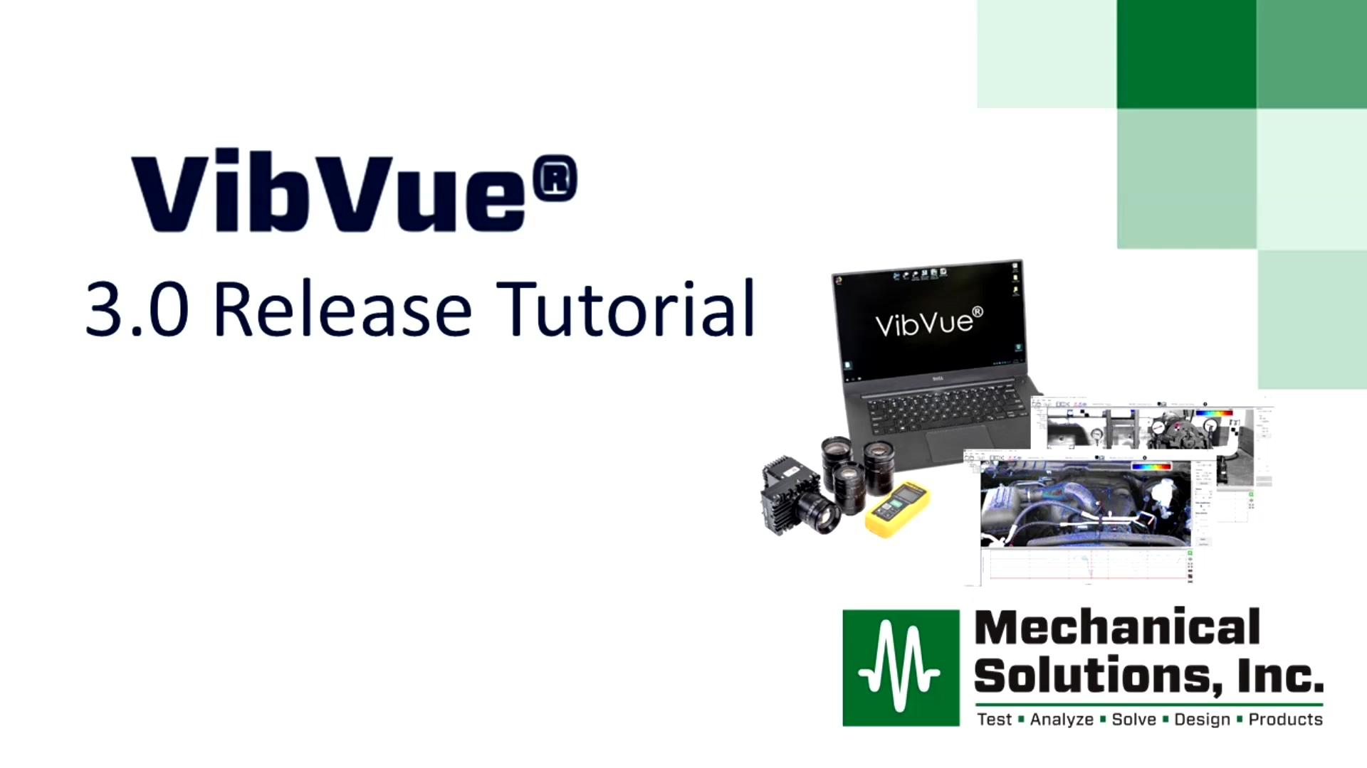 VibVue® 3.0 Release Tutorial