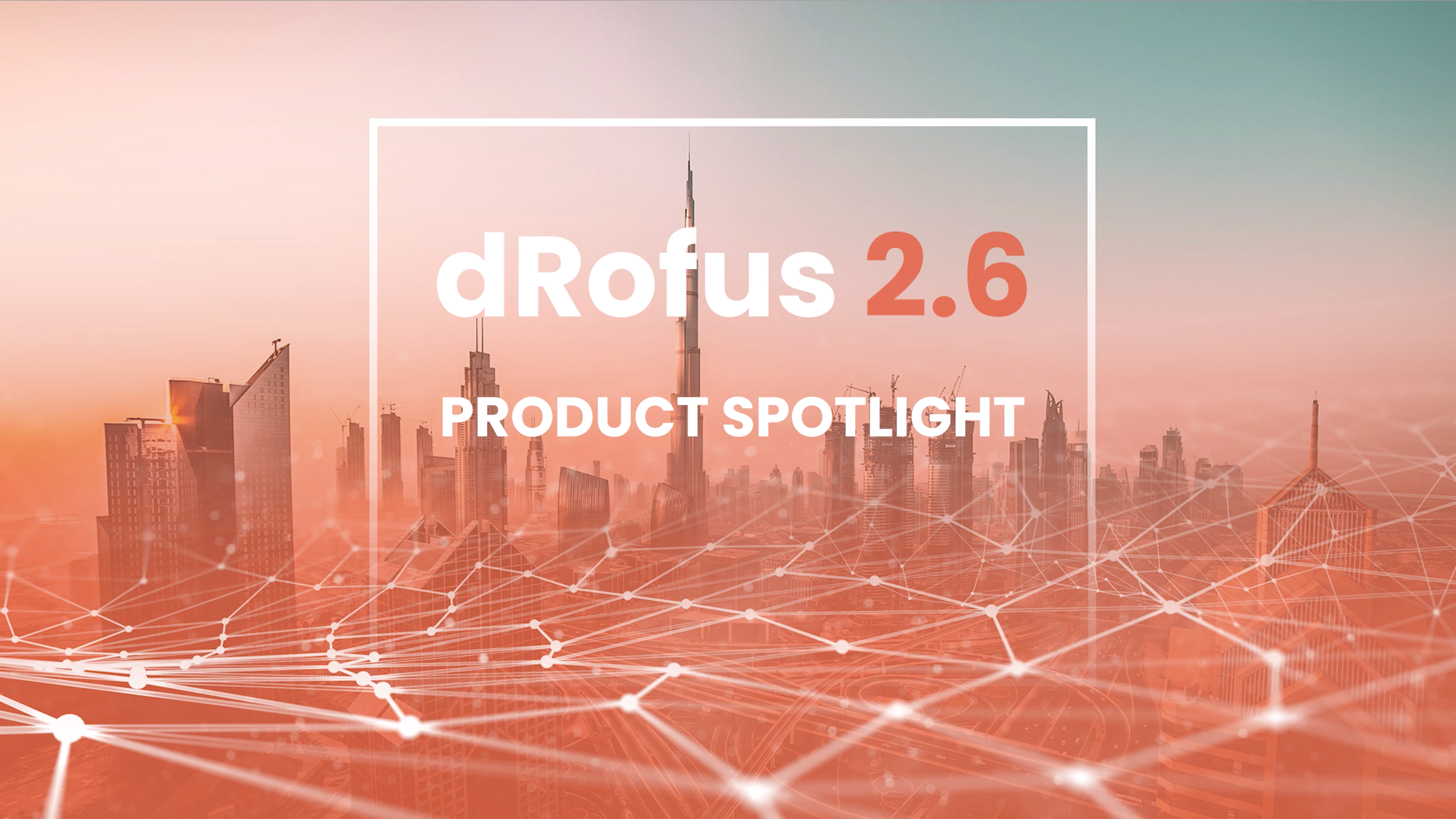 dRofus 2.6 – the Smart Way to Connect Design with Product Data