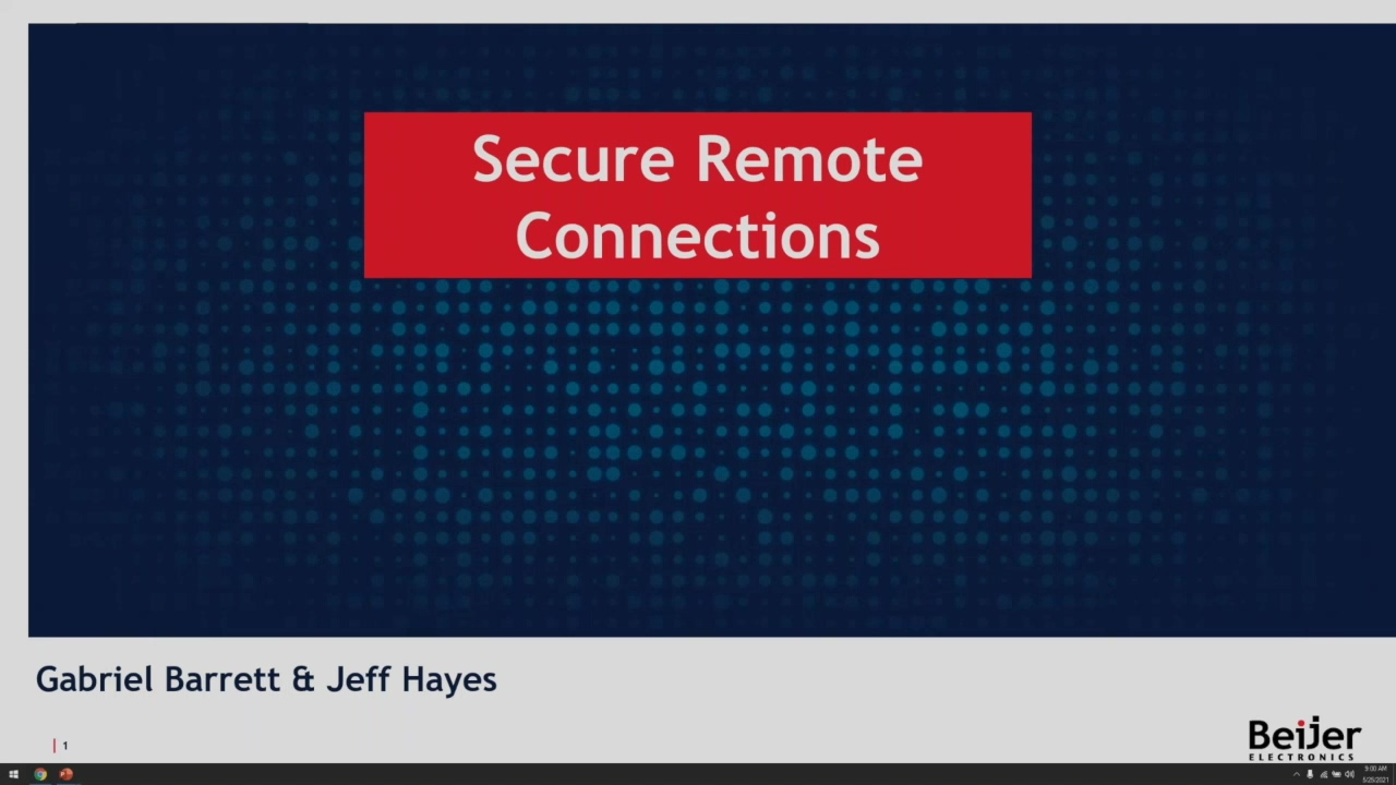 Beijer Webinar 5-25-2021 Secure Remote Connections