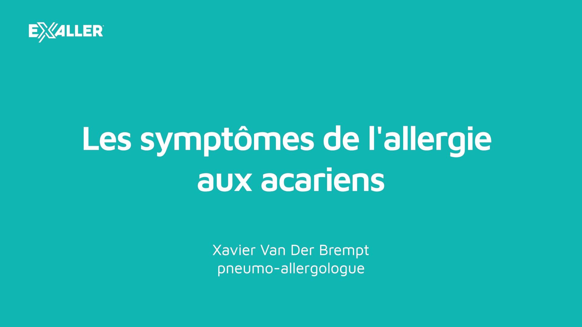 X7 Les symptômes de lallergie aux acariens