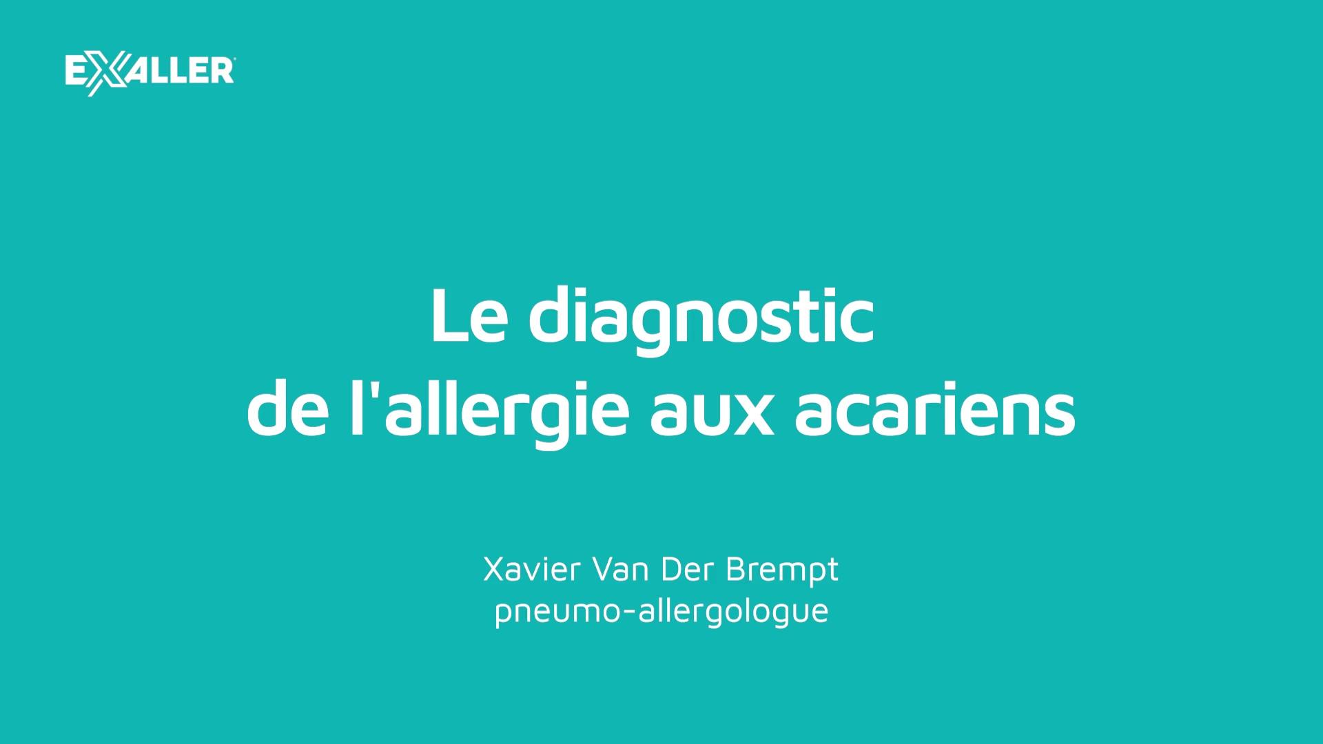 X10 Le diagnostic de lallergie aux acariens