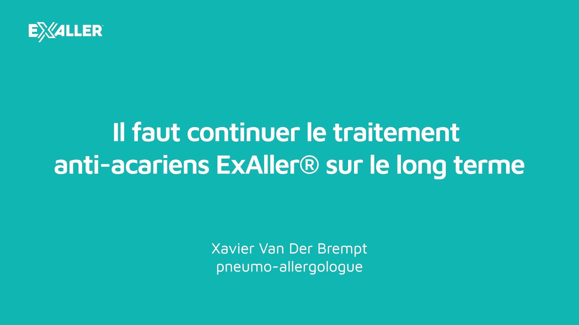 X16 Il faut continuer le traitement anti-acariens ExAller sur le long terme