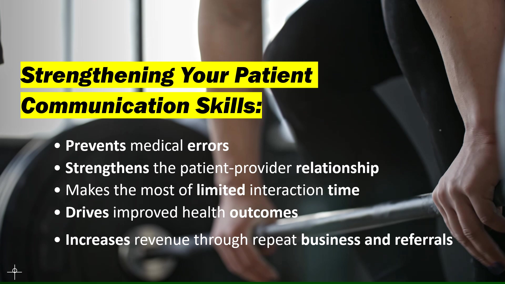 Strengthening Your Patient Communication Skills