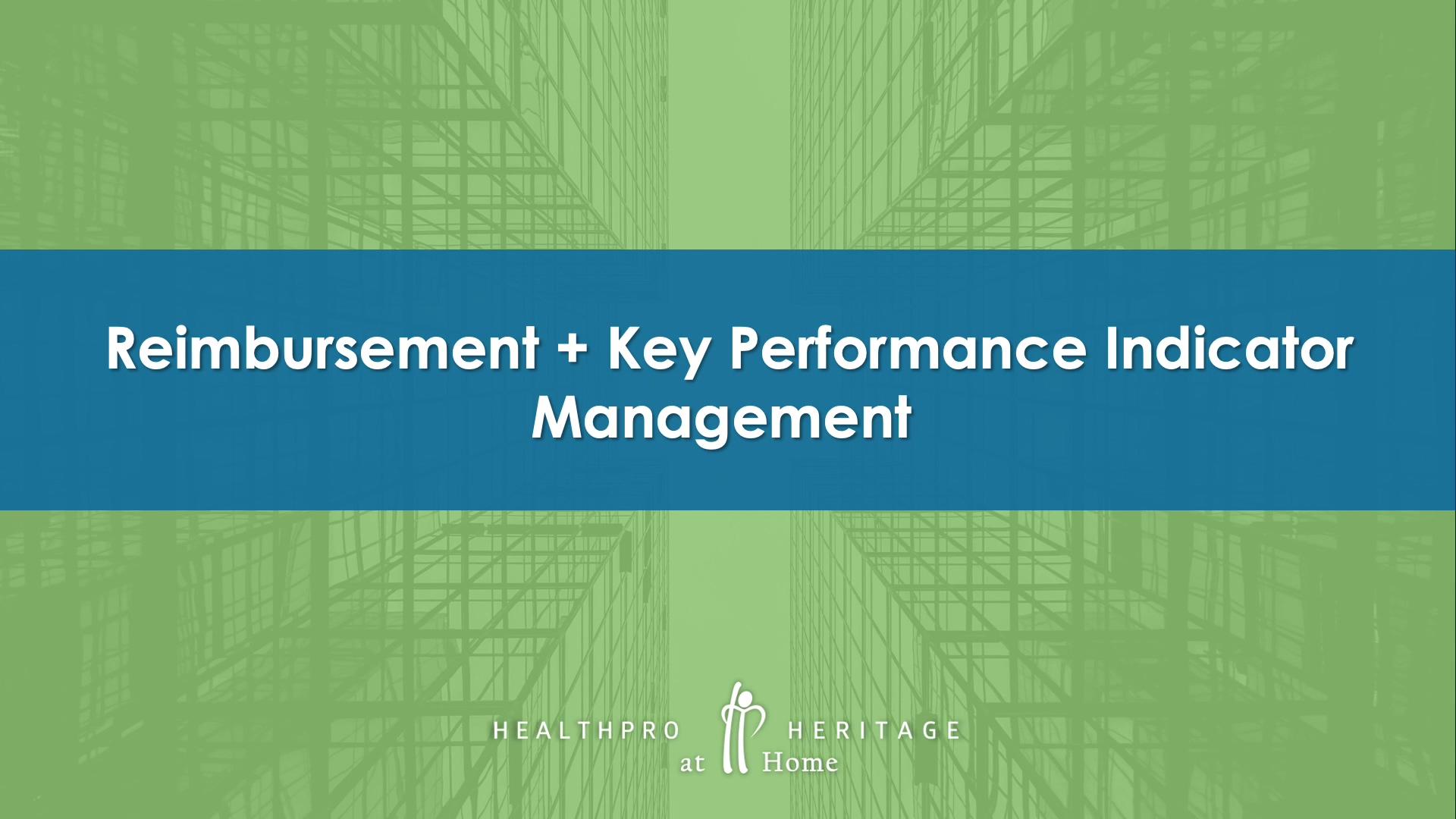 HealthPRO Heritage at Home - Reimbursement + KPI Management