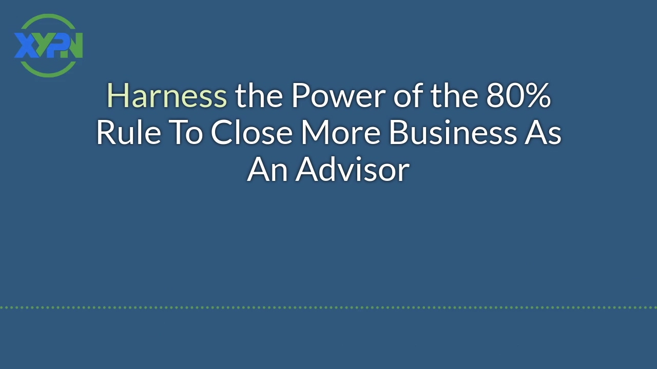 Embrace The 80Rule to Close More Business