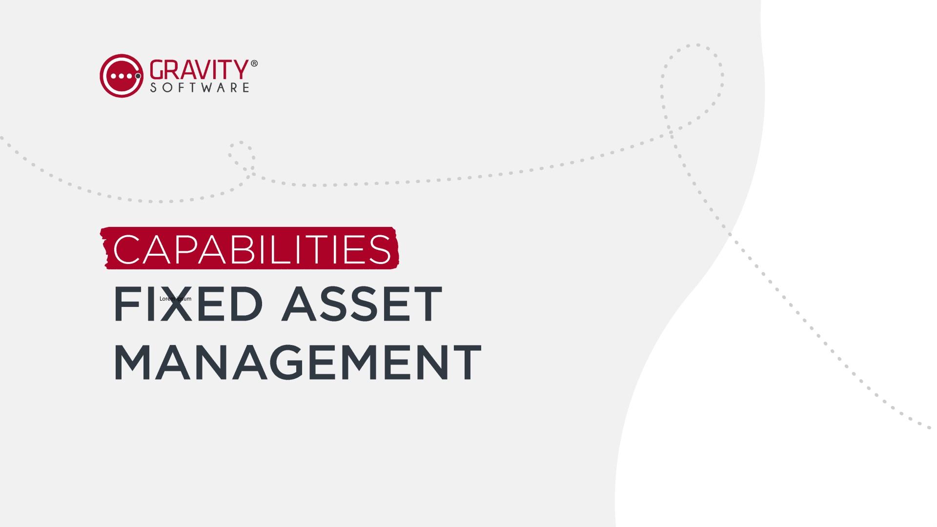 Gravity Software Fixed Asset Management