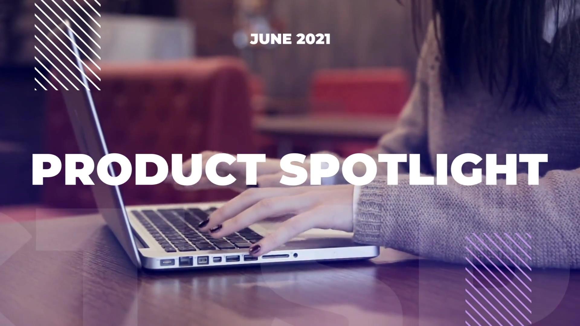 Product Spotlight_June 2021