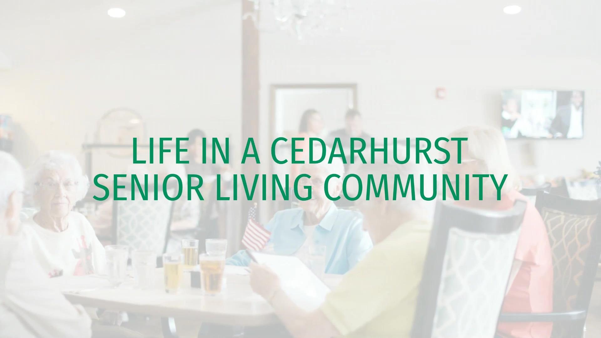 Cedarhurst_LIFE IN A CEDARHURST SENIOR LIVING COMMUNITY_Video
