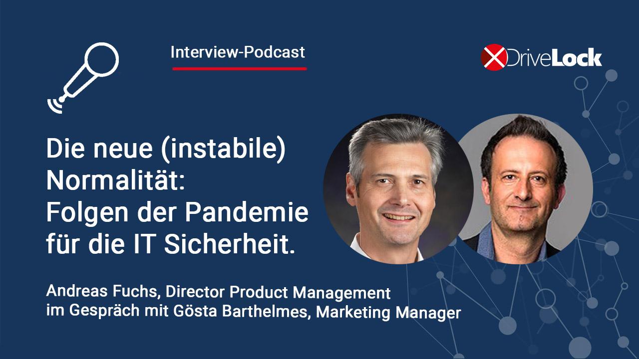 Podcast-Neue Normalitaet-IT-Sicherheit-Andreas-Fuchs