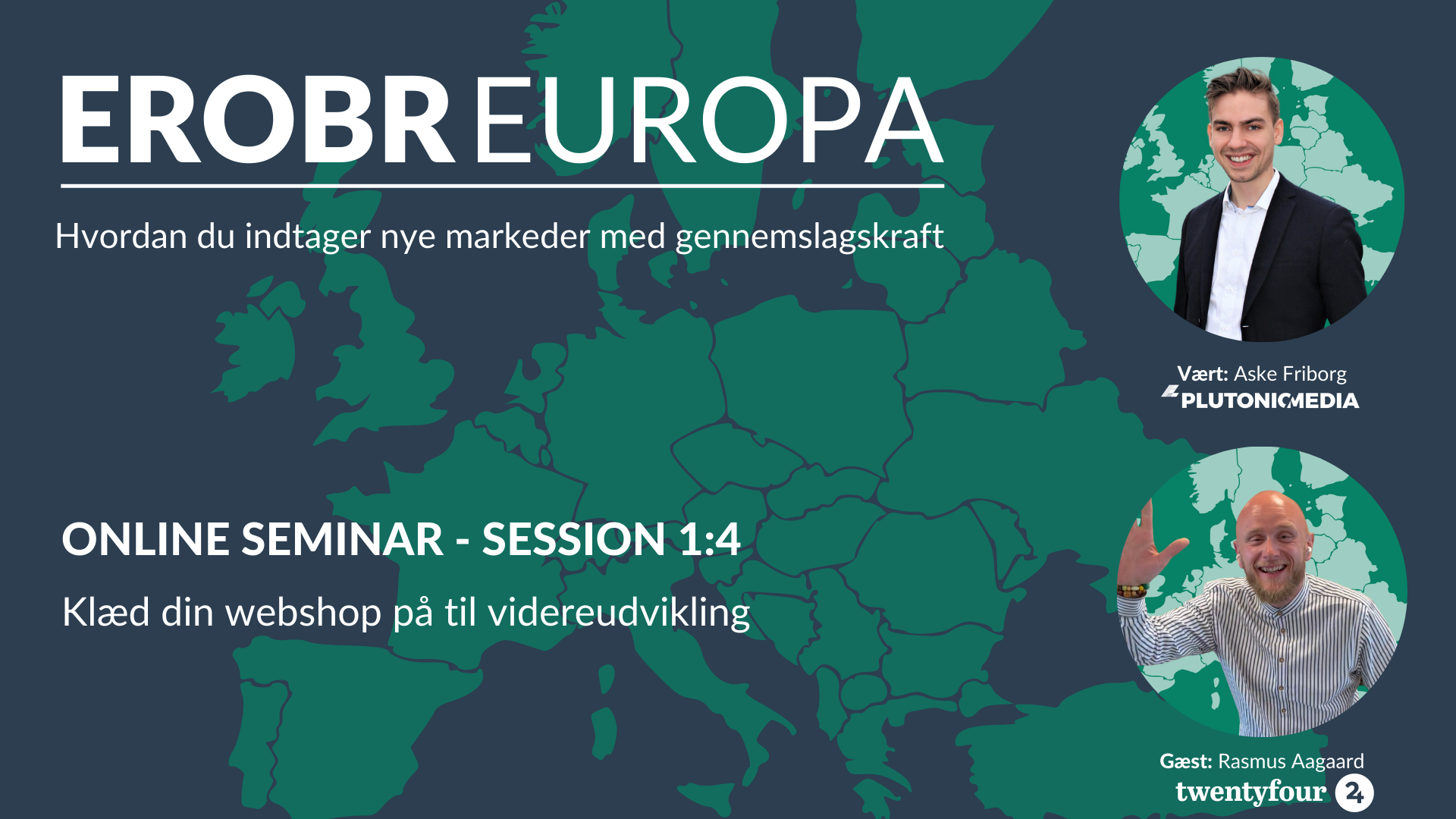 EROBR EUROPA session 1 af 4 - Twentyfour x Plutonic Media