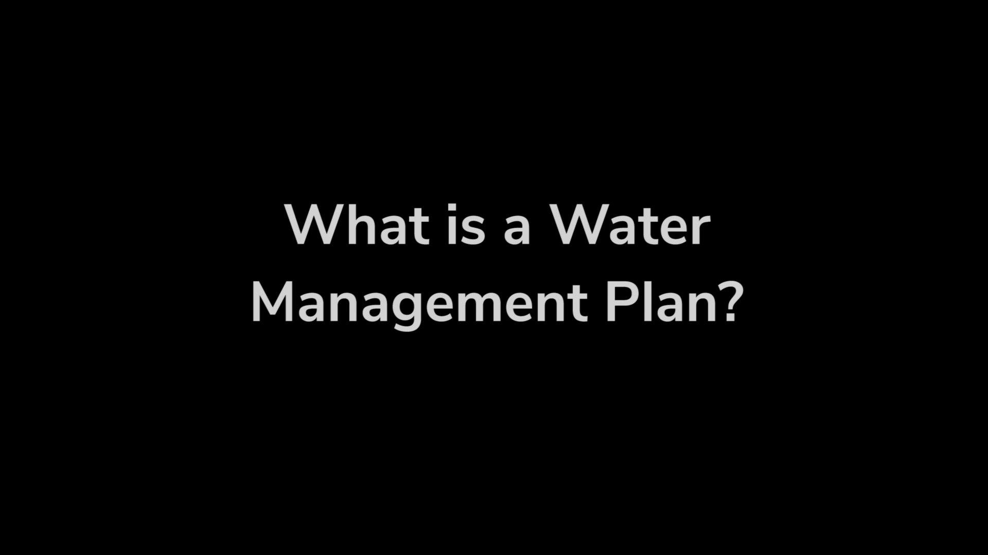 What is a Water Management Plan