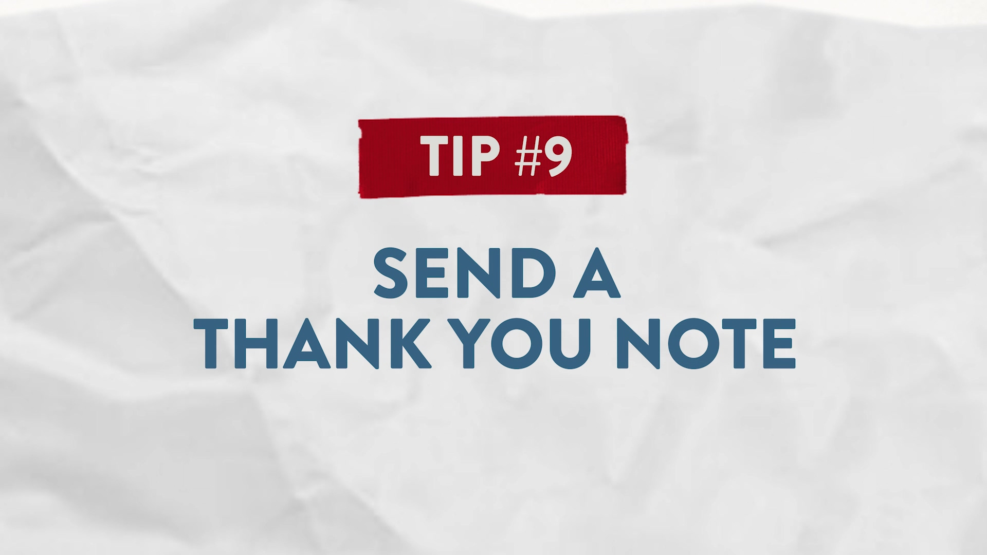 Tip #9 Send a Thank You Note