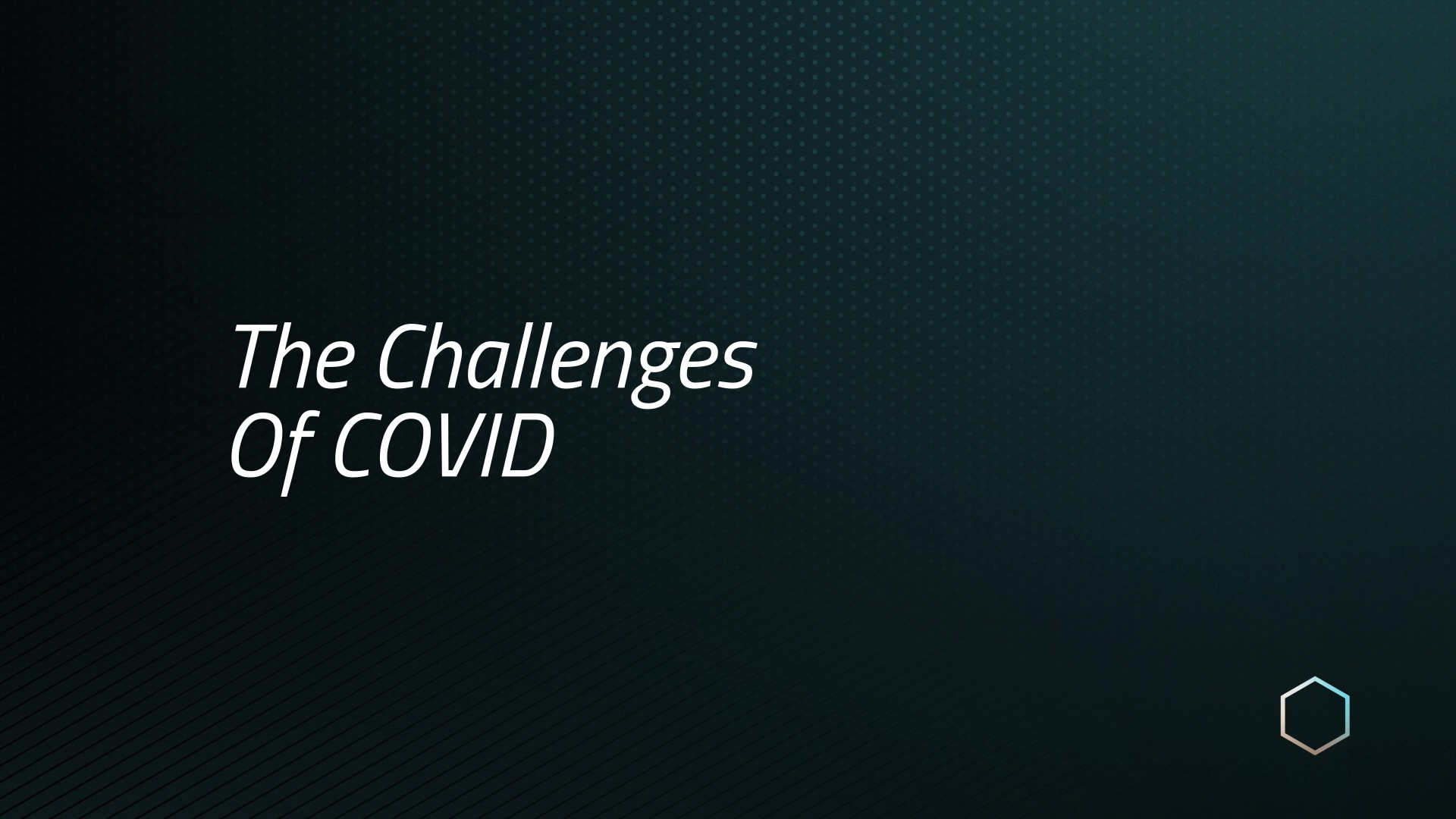 Komodo_The Challenges Of COVID