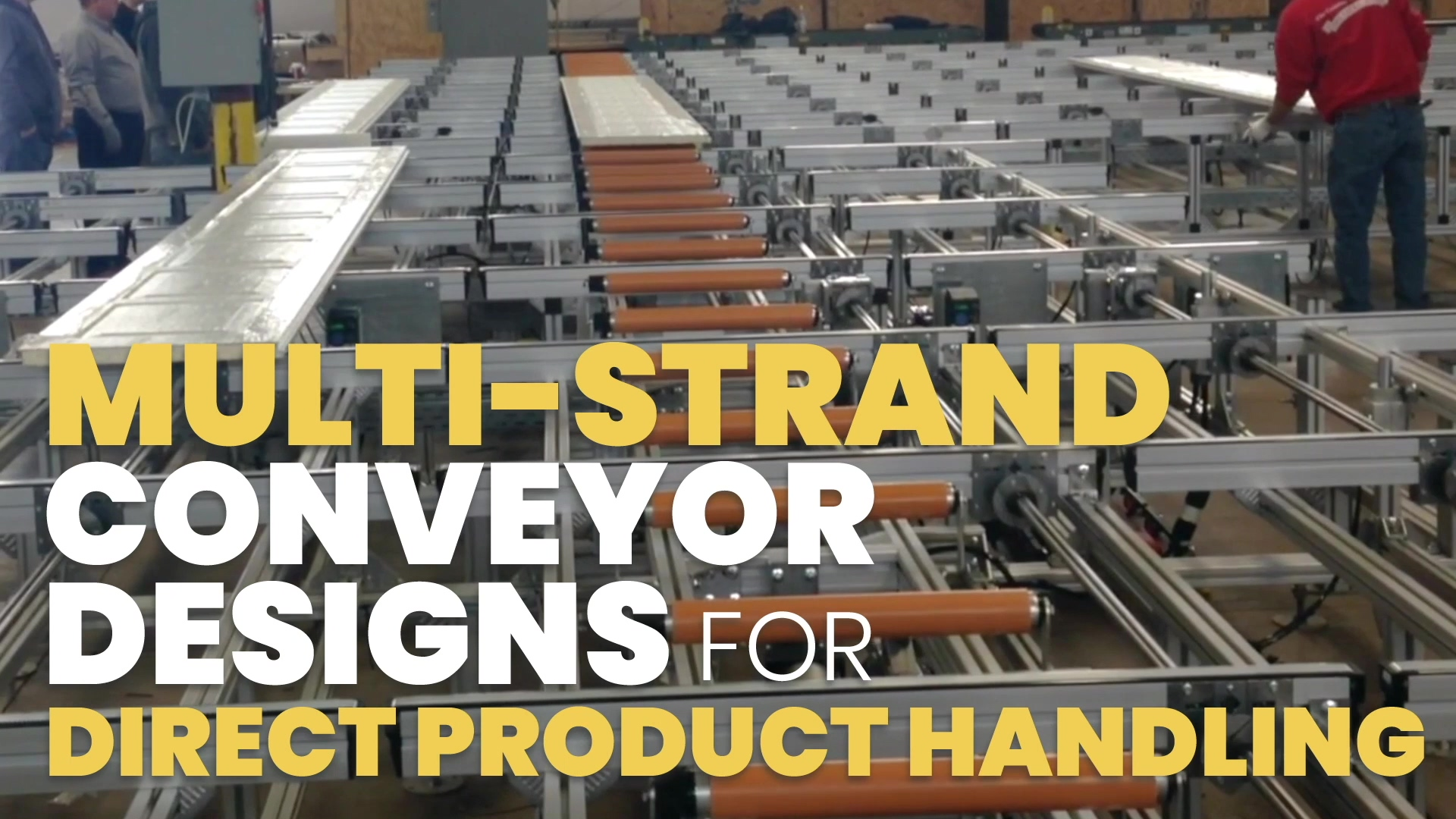 Multi-Strand Conveyor Designs Built for Wide Products