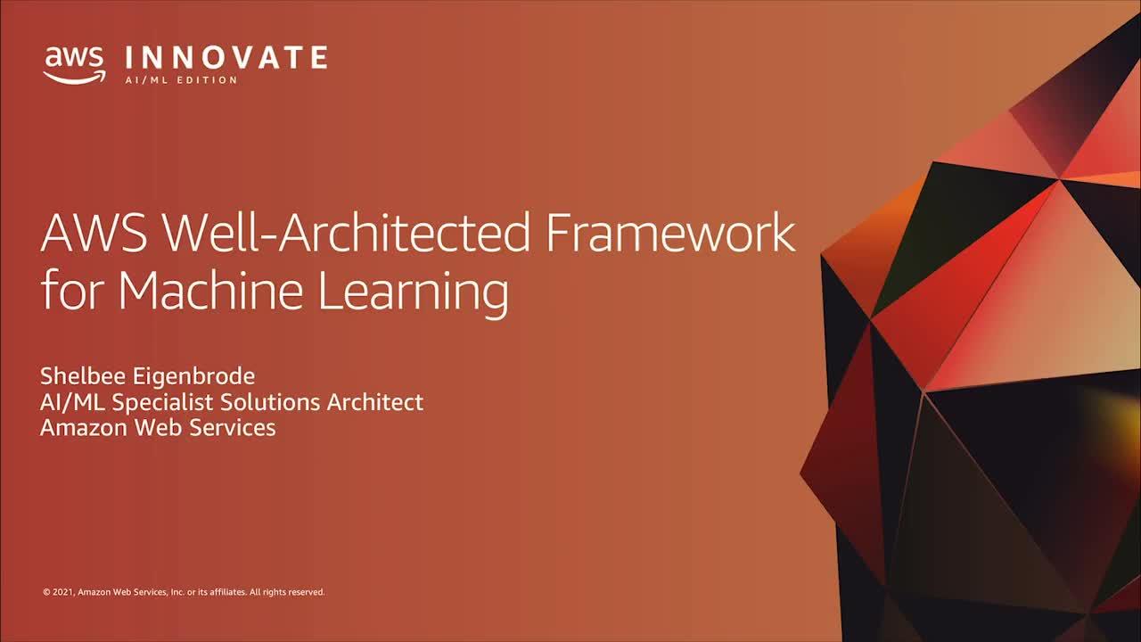 TDM06EN_Well-Architectured Framework for Machine Learning_Shelbee Eigenbrode