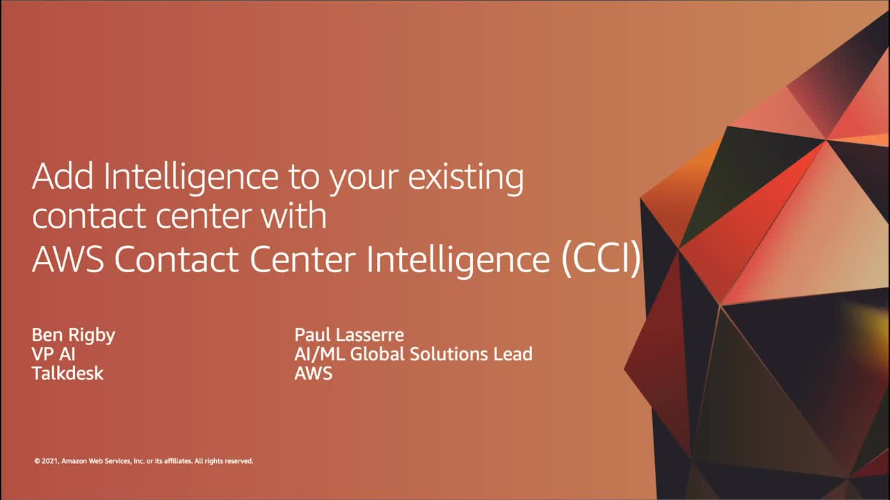 ISV05EN_Add Intelligence to your existing contact center with AWS Contact Center Intelligence (CCI)_