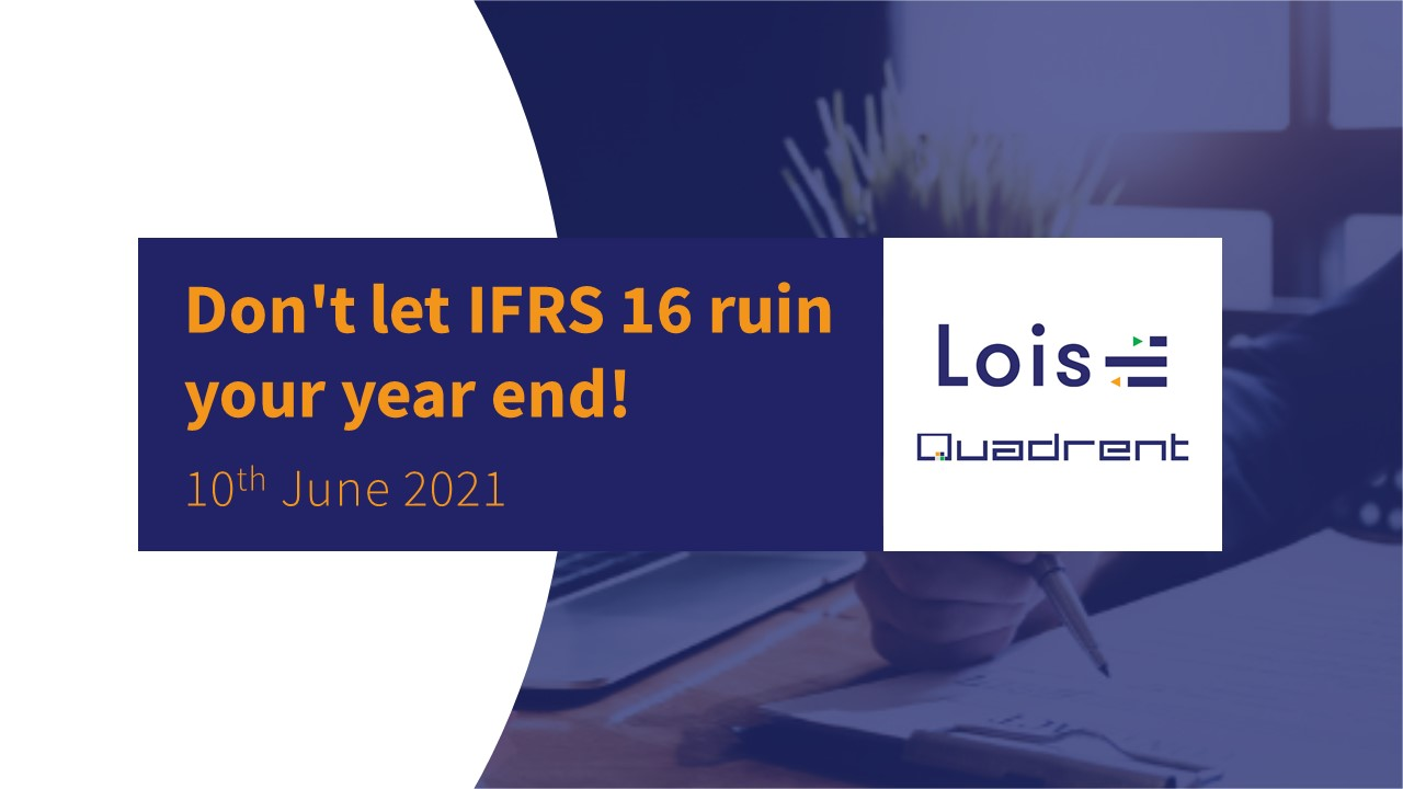 Don't let IFRS 16 ruin your year end! webinar