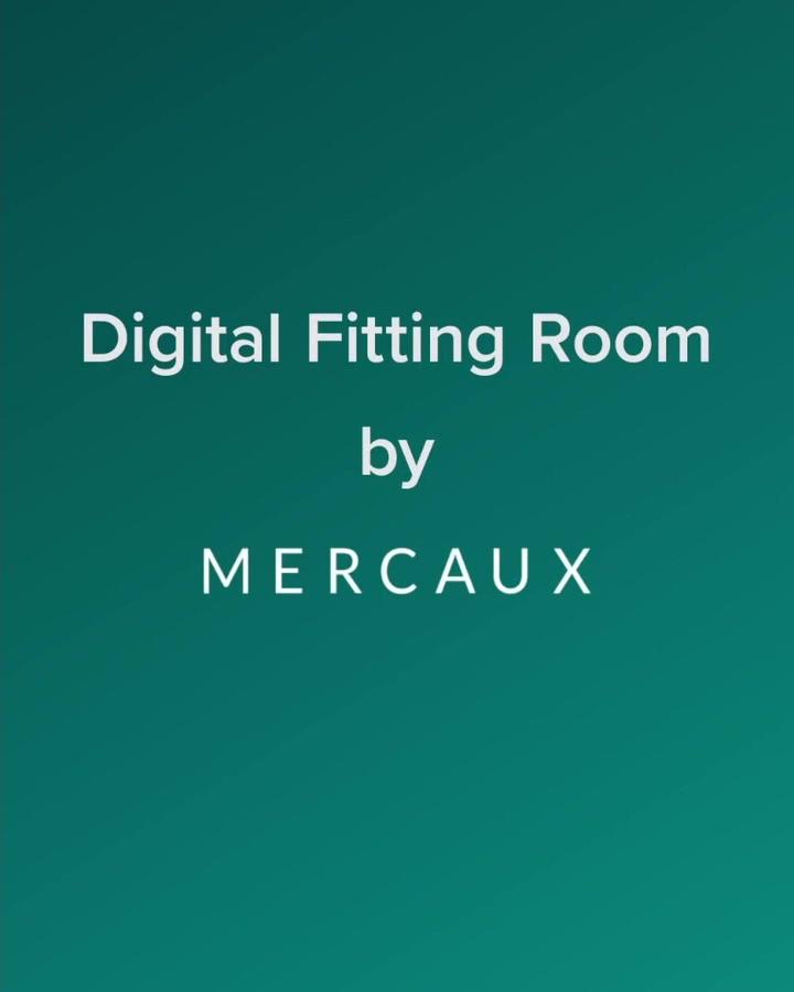 Introducing Mercauxs Digital Fitting Rooms