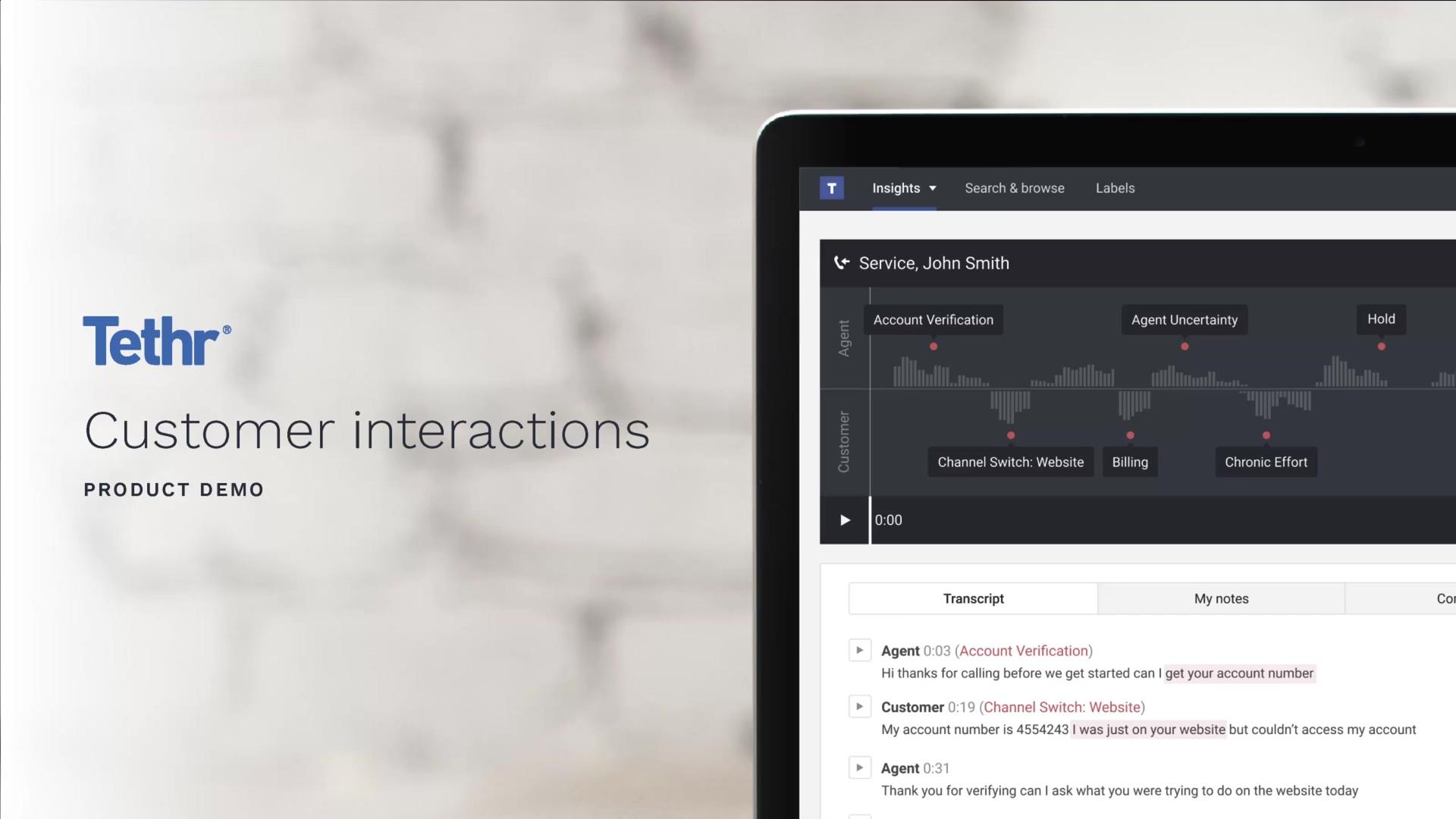 Tethr Demo - Customer Interactions