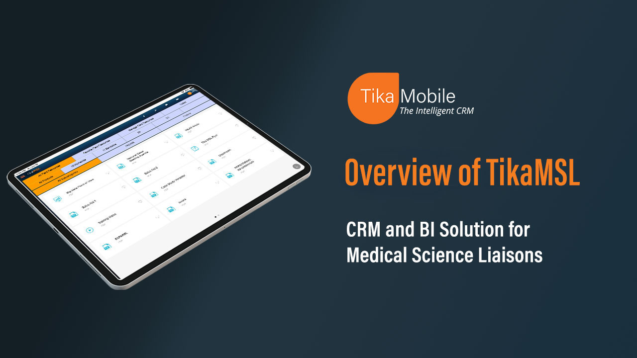 TikaMSL - CRM and BI Solution for Medical Science Liaisons