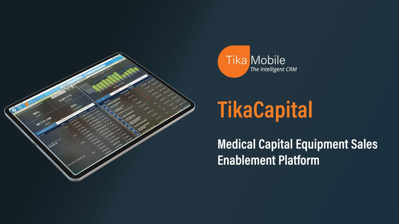 TikaCapital - Medical Capital Equipment Sales Enablement Platform