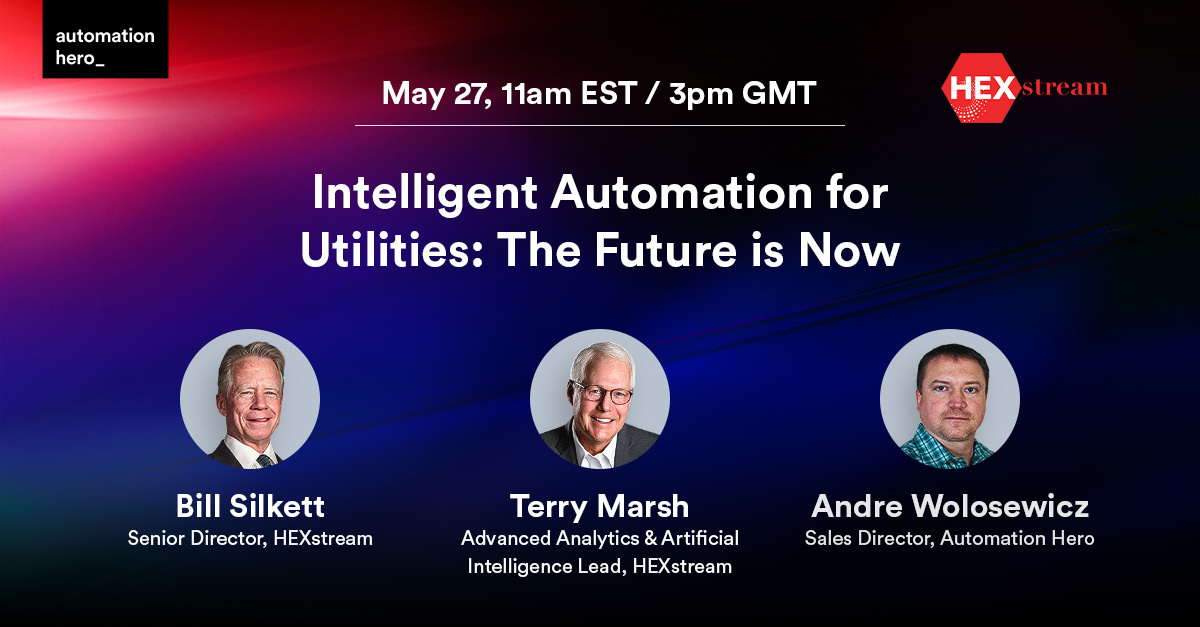 Intelligent Automation for Utilities - The Future is Now