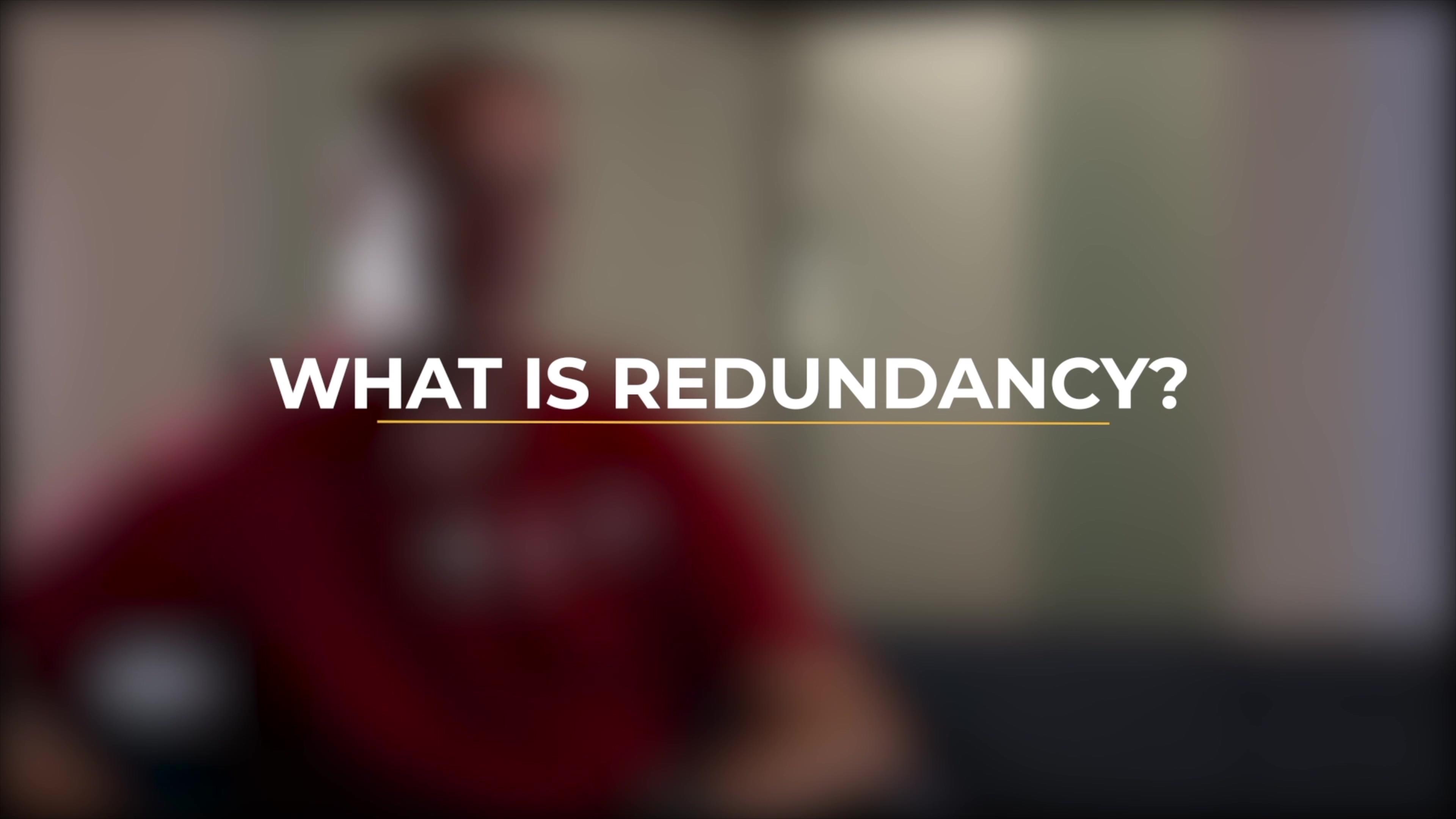 Understanding Redundancy