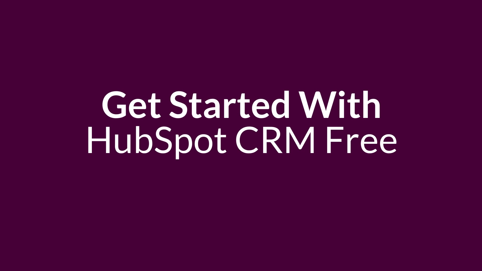 LG - How To Sign Up To HubSpot CRM Free