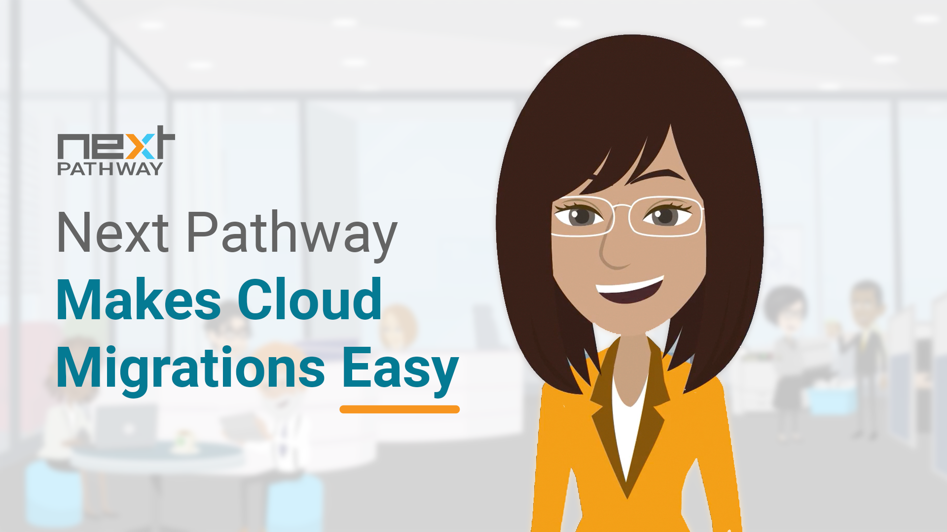 Next Pathway Makes Cloud Migrations Easy