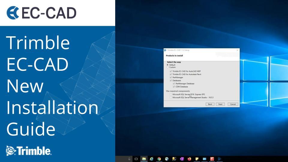 Trimble EC-CAD v10.3, v11.1 and v12.0 New Installation Guide