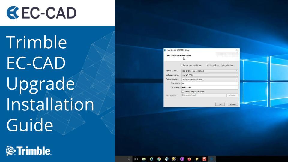 Trimble EC-CAD v10.3, v11.1 and v12.0 Upgrade Installation Guide
