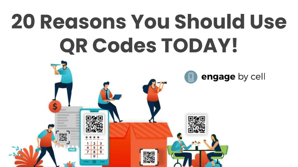 Engage by Cell Webinar-6-24-QR-Codes