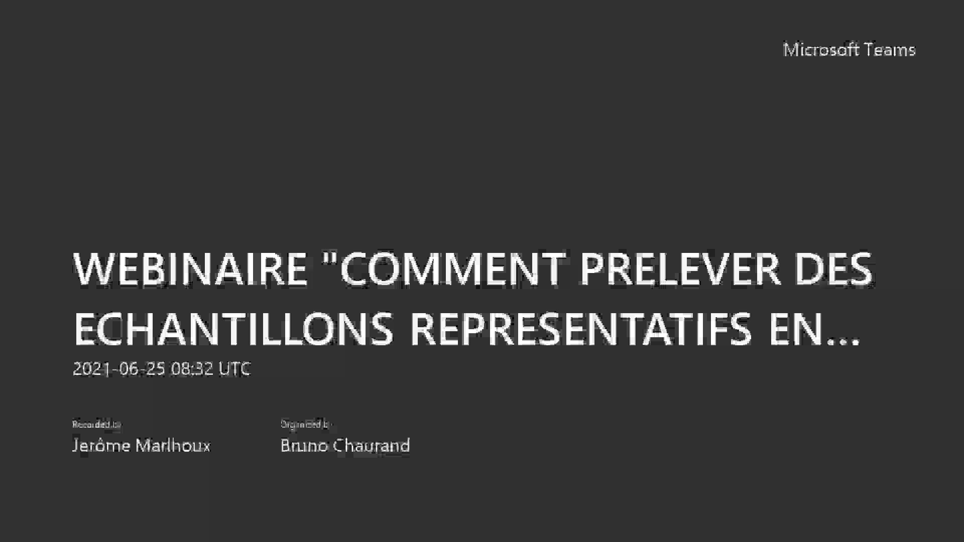 WEBINAIRE _COMMENT PRELEVER DES ECHANTILLONS REPRESENTATIFS EN TOUTE SECURITE  DANS UN ENVIRONNEMENT