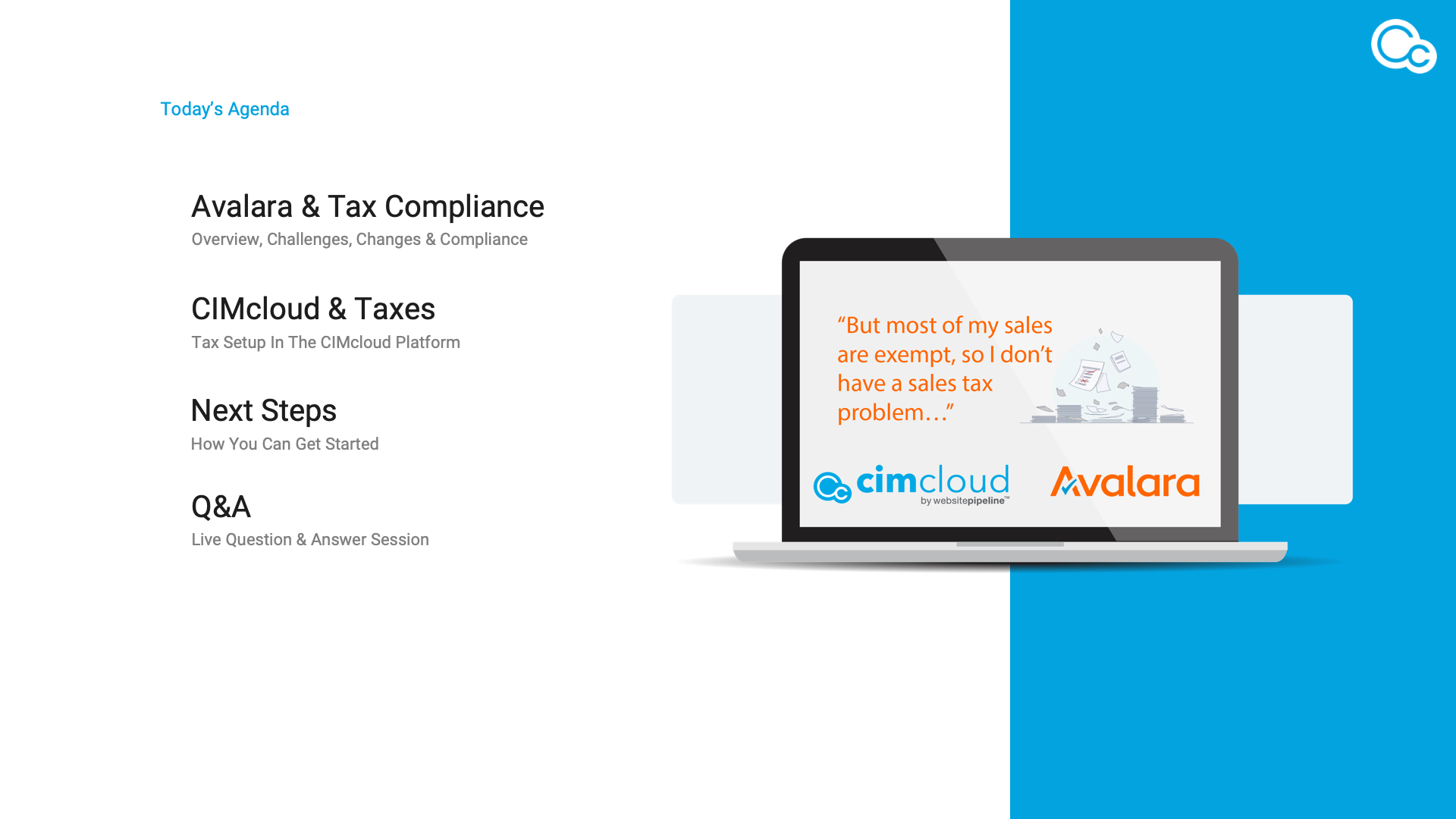 CIMcloud Webinar 2021 06 15 - Make Sure Your eCommerce Business Is Tax Compliant