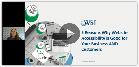 Screenshot of 5 Reasons Why Accessibility is Good For Your Business AND Customers webinar.