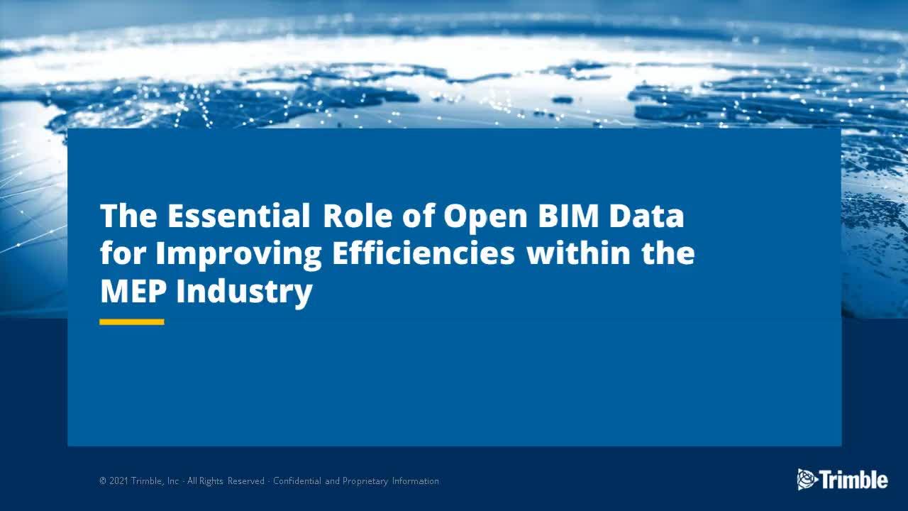 [On demand webinar] The Essential Role of Open BIM Data for Improving Efficiencies
