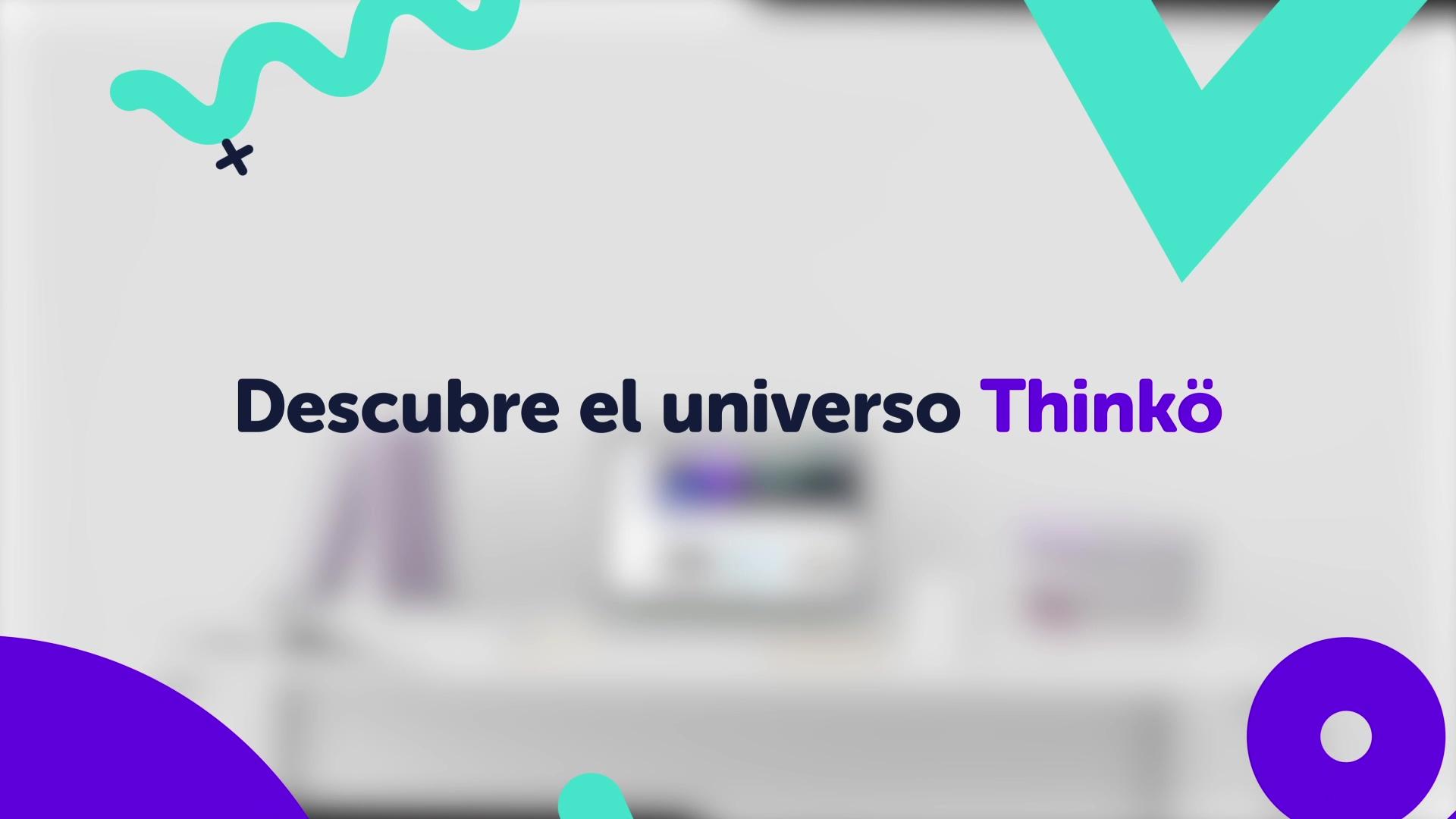 Descubre el universo Thinkö