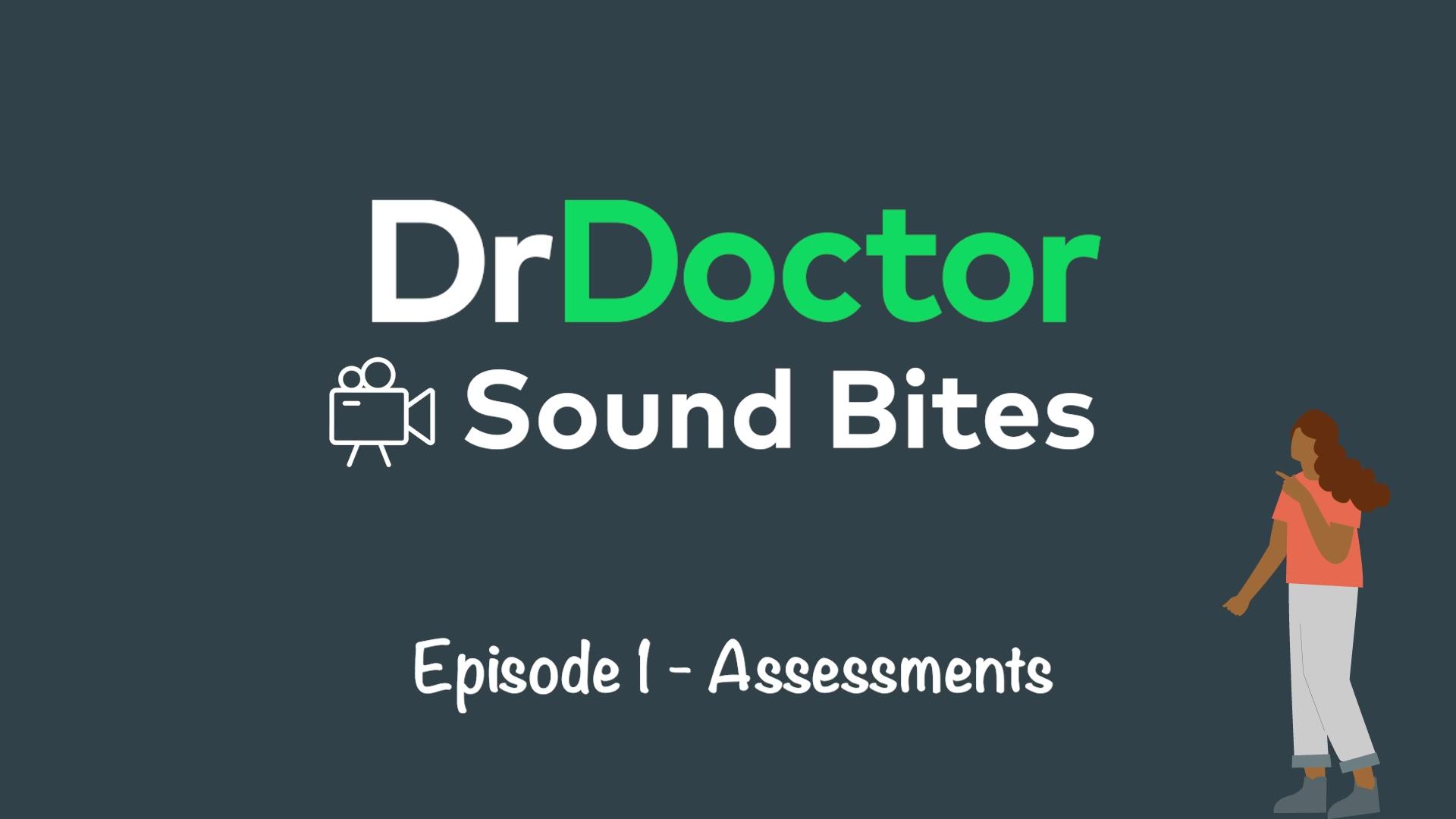 SOUND BITE EPISODE 1 - ASSESSMENTS-1