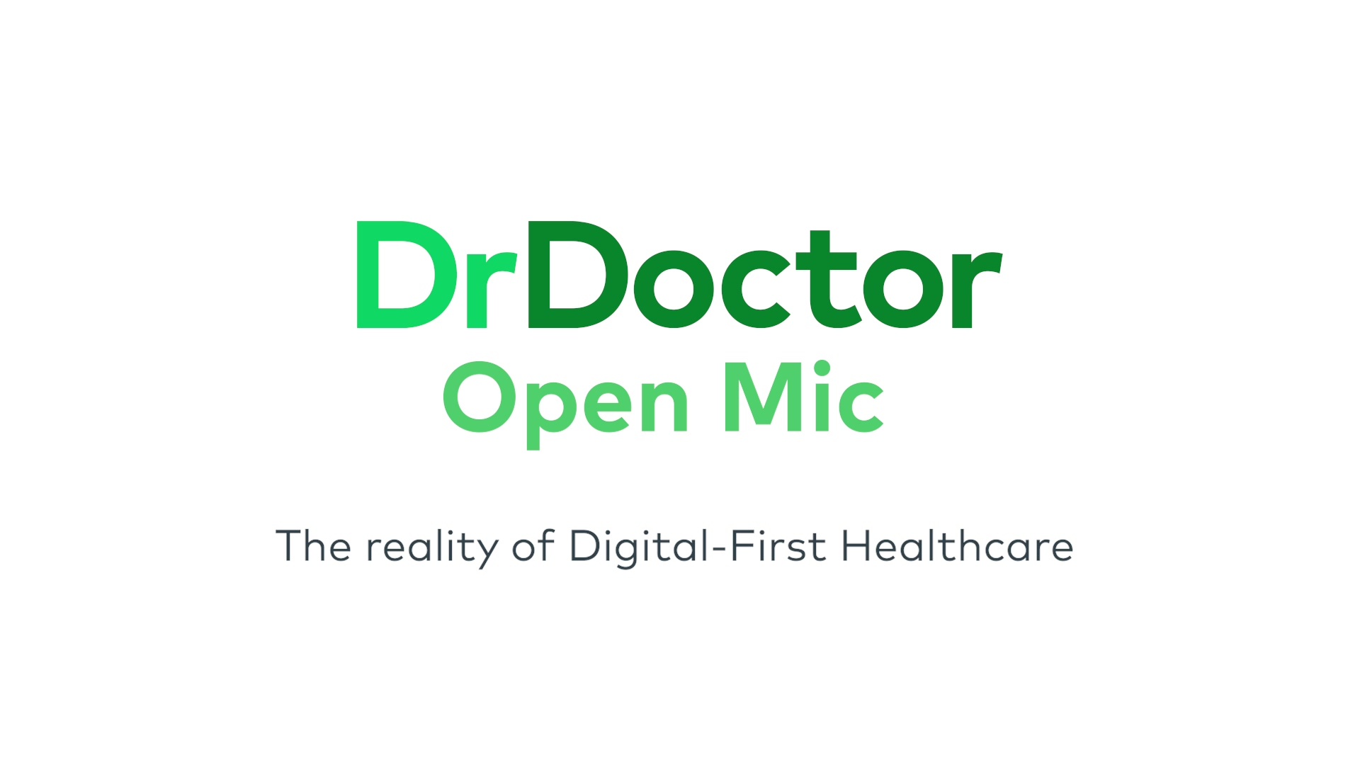 The Reality of Digital First Healthcare