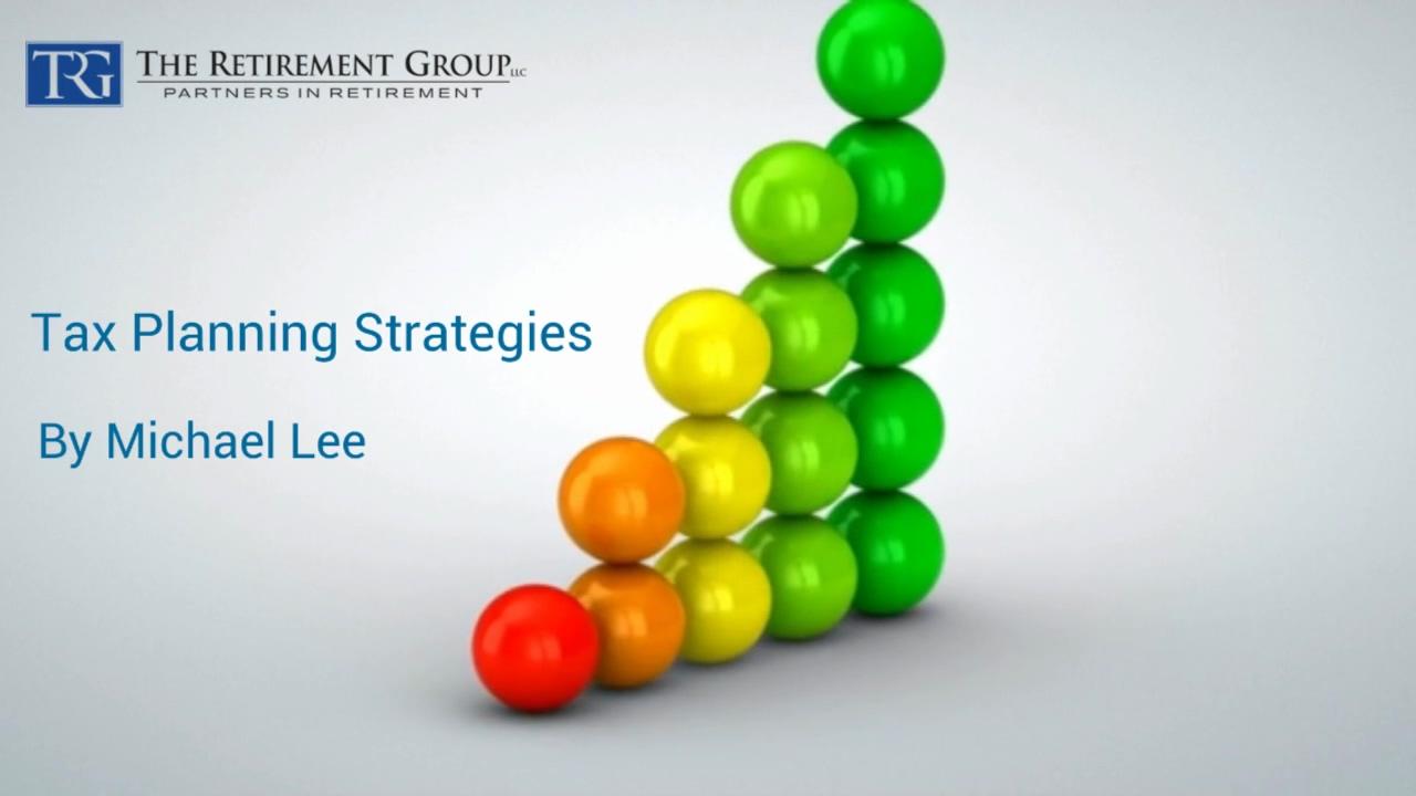 Tax Planning Strategies - Michael Lee - 7_2_21