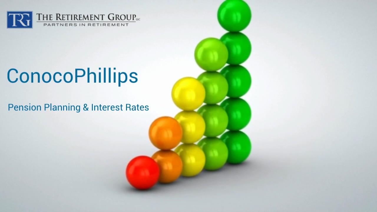 ConocoPhillips - Pension Planning & Interest Rates - Tyson Mavar & Patrick Ray - 7_7_21
