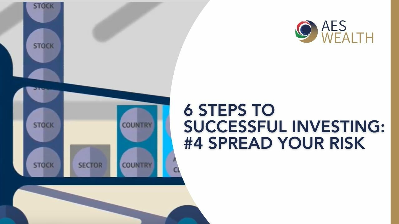 SIX STEPS TO SUCCESSFUL INVESTING - 4 - SPREAD YOUR RISK AES