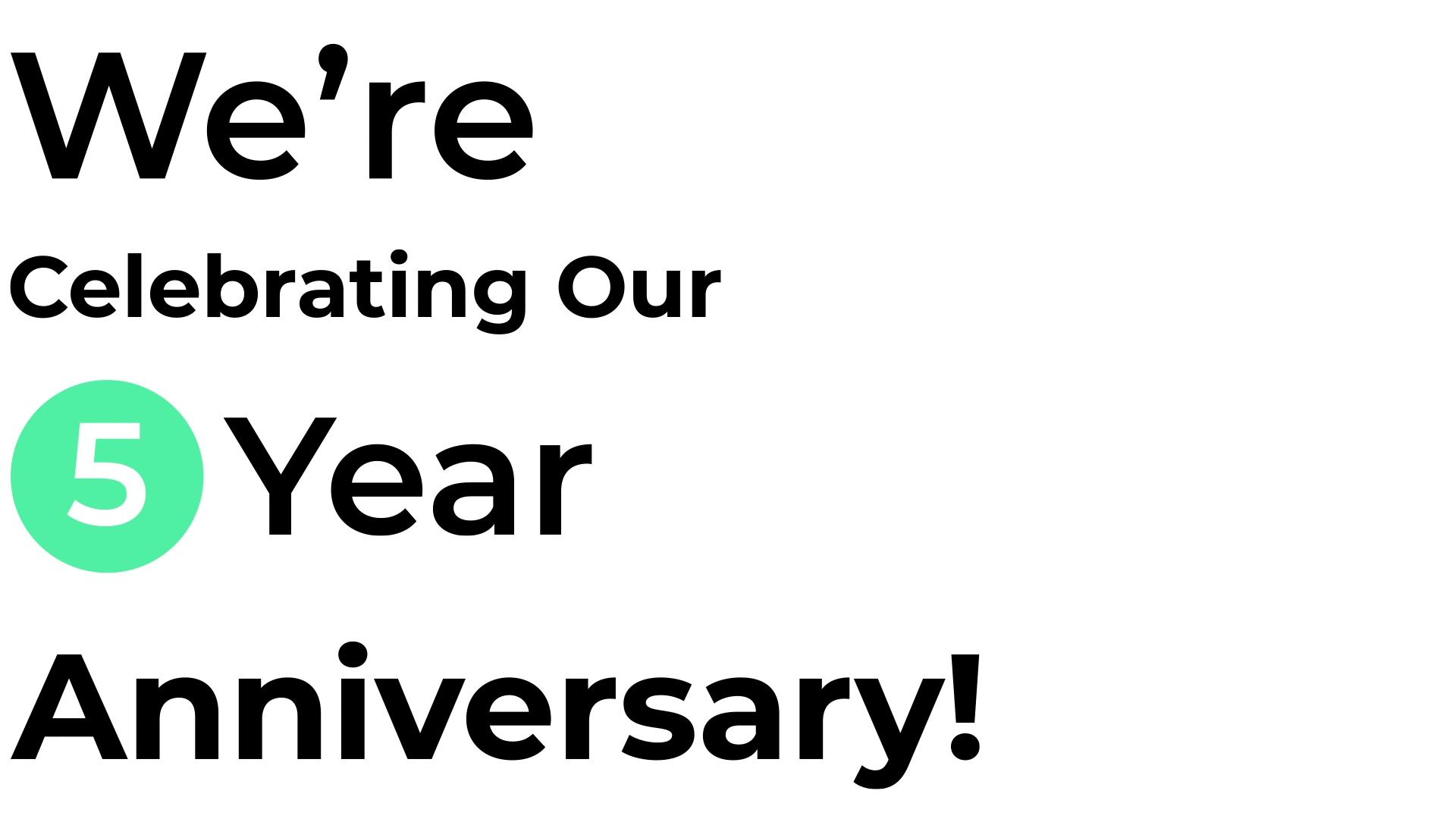 5 Year Anniversary Video