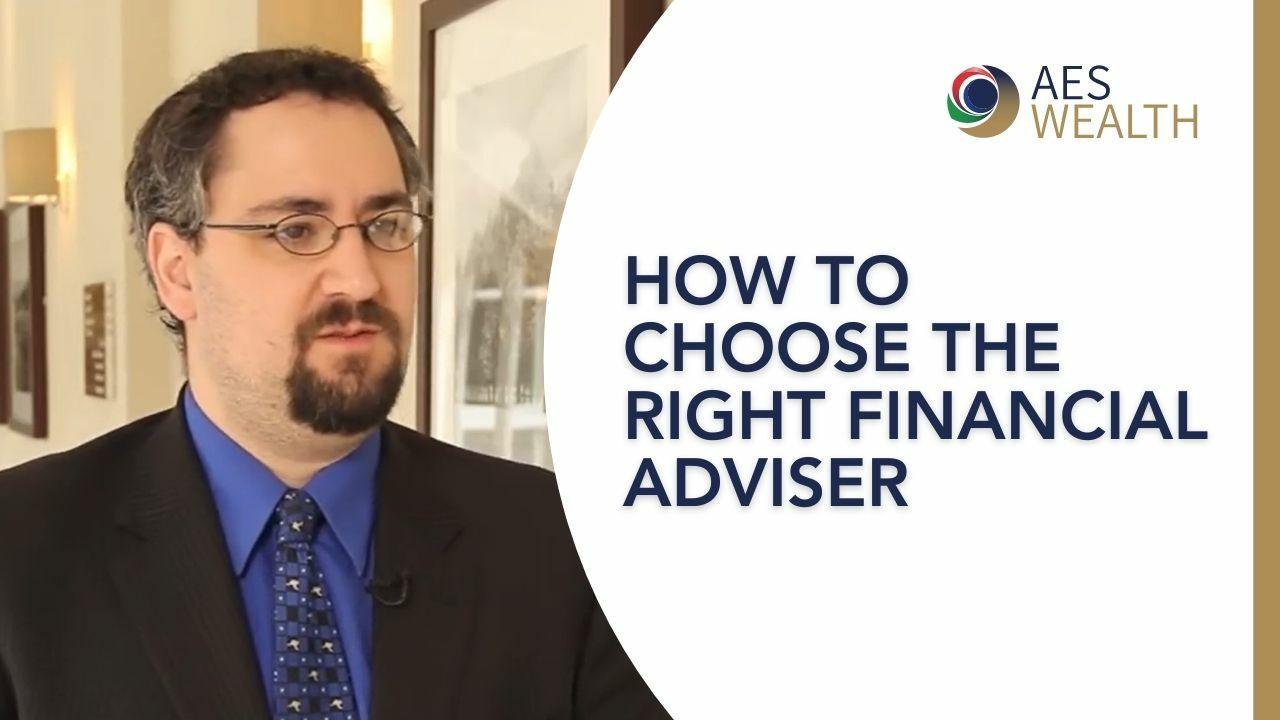 Adviser Vlog 03 How to choose a financial adviser
