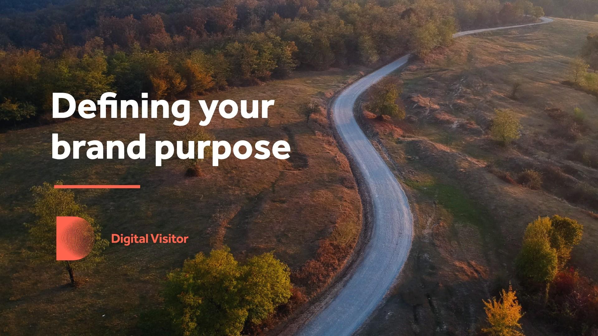 Defining your brand purpose