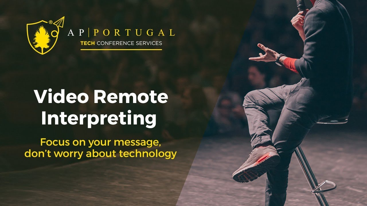 Video Remote Interpreting -   AP _ PORTUGAL