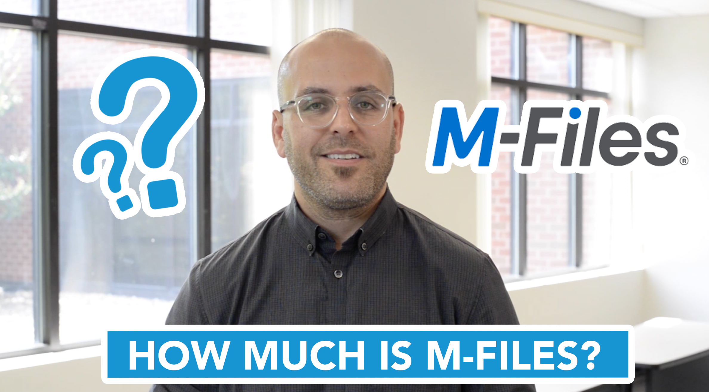 How Much is M-Files